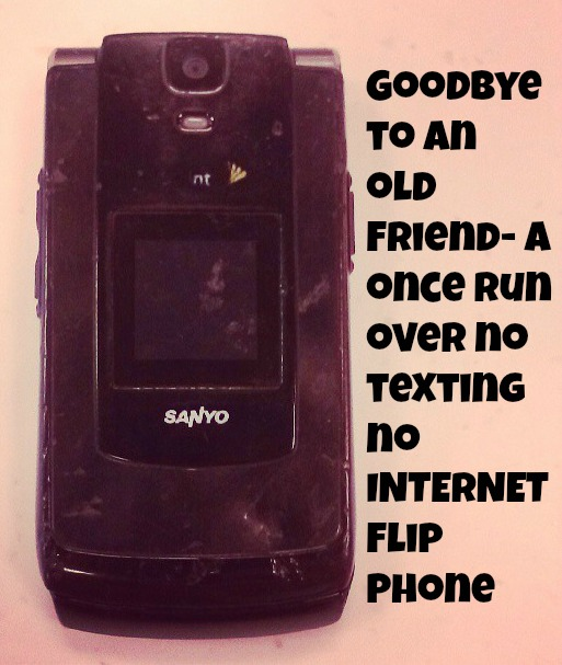 Goodbye to an old friend- a once run over no texting no INTERNET Flip Phone