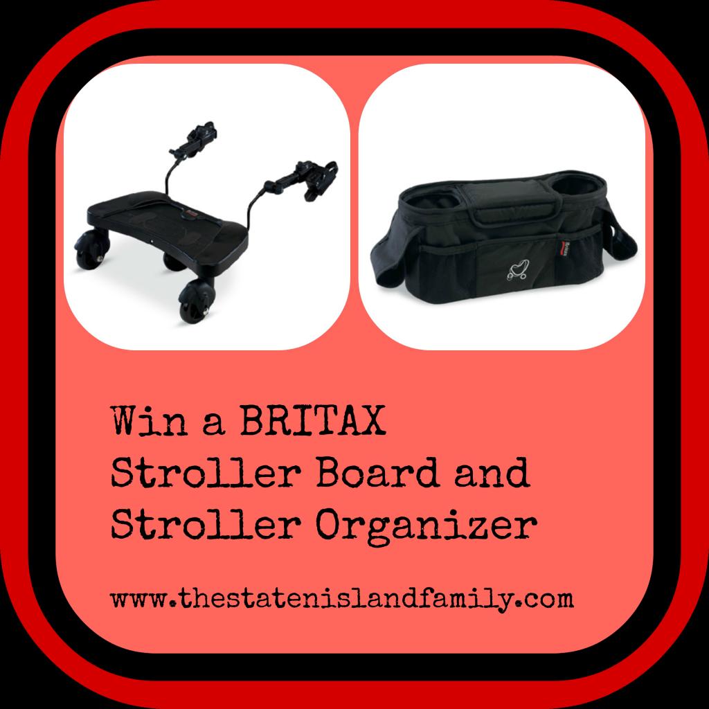 Win a BRITAX  Stroller Board and  Stroller Organizer   www.thestatenislandfamily.com