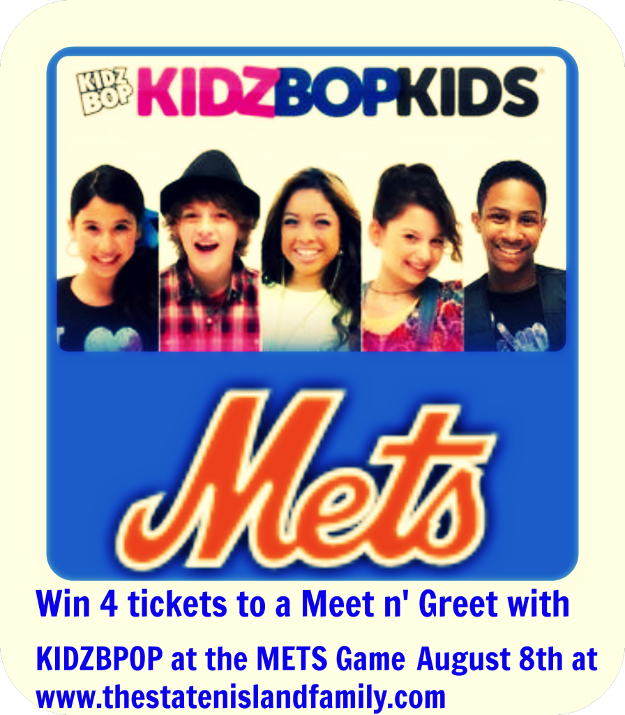 The staten island family readers will get a meet n greet with kidz win 4 tickets to a meet n greet with kidzbpop at the mets game august kristyandbryce Choice Image