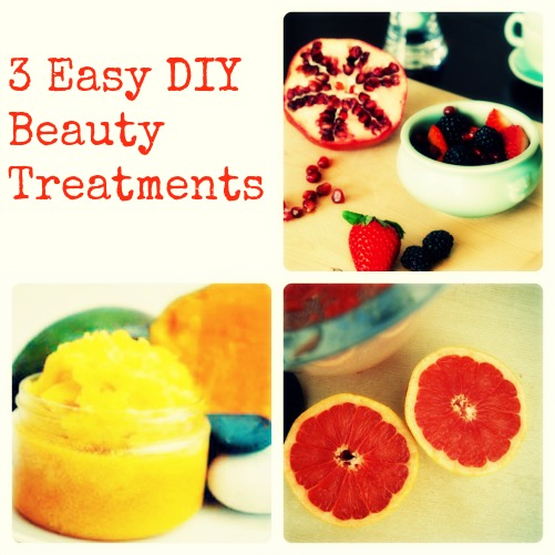 3 Easy DIY Beauty Treatments
