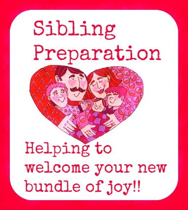 Sibling preparation Helping to welcome your new bundle of joy