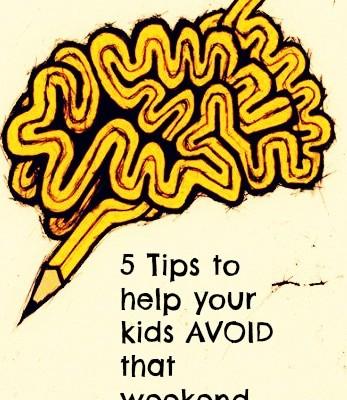 Tips to help kids weekend brain drain