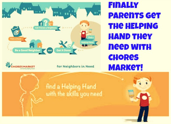 Finally parents get the HELPING HAND they need with Chores Market!