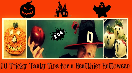 10 Tricky, Tasty Tips for a Healthier Halloween