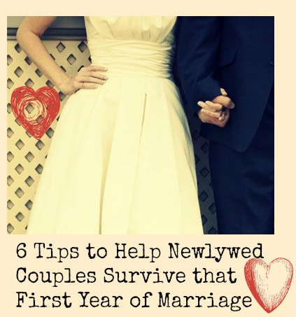 6 Tips to Help Newlywed Couples Survive that First Year of Marriage