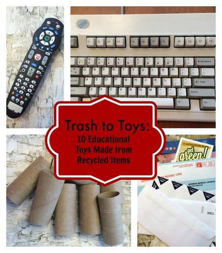 Trash to Toys: 10 Recycled Educational Toys