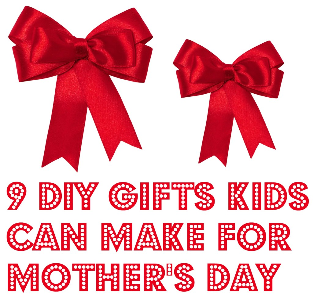 9 diy gifts kids can make for mother u0027s day the staten island family