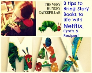 3 Tips to Bring Story Books to Life with Netflix, Crafts and Recipes!