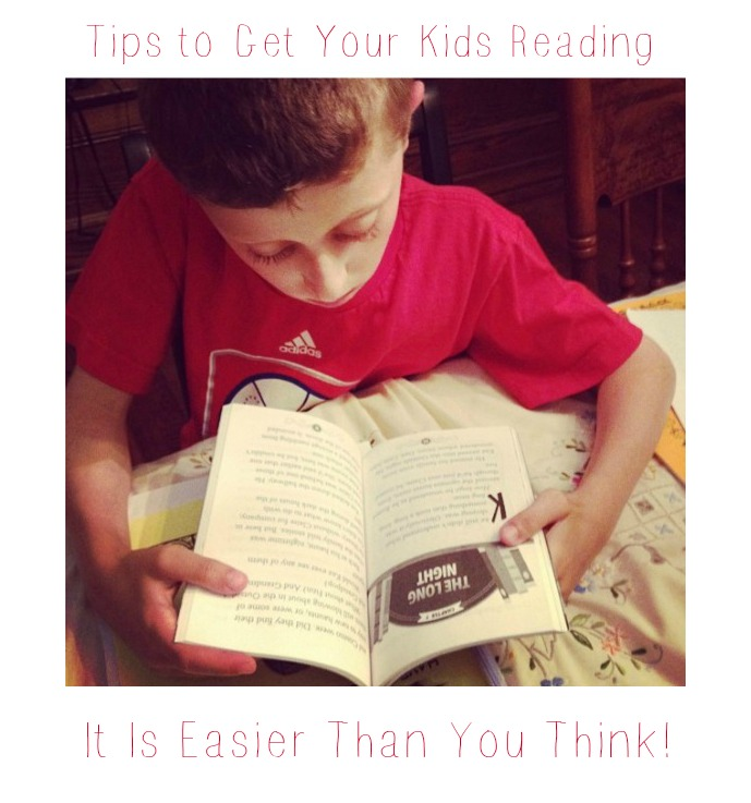 Tips to Get Your Kids Reading It Is Easier Than You Think!