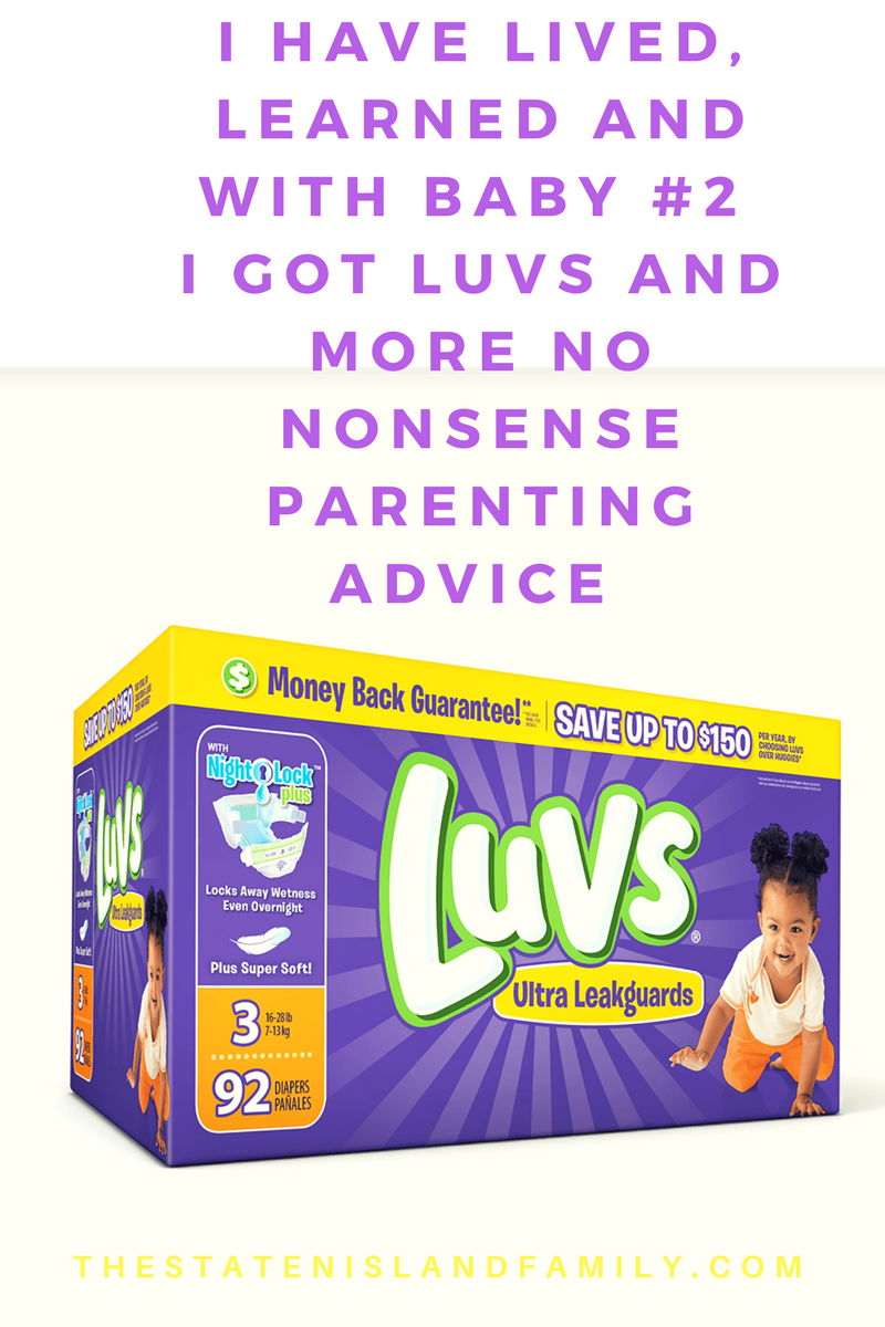 I Have Lived, Learned and With Baby #2 I Got Luvs