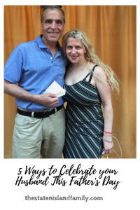 5 Ways to Celebrate your Husband This Father's Day