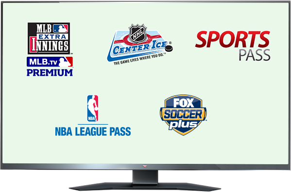 MLB EXTRA INNINGS, Center Ice, Sports Pass, NBA League Pass, Fox Soccer and MLS DIRECT KICK